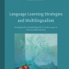 Language Learning Strategies and Multilingualism - Lydia Mitits